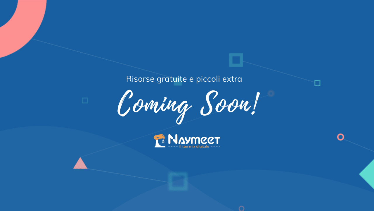 Naymeet - Il tuo mix digitale - Banner Coming Soon Logo Bianco - Digital Marketing - Agenzia Digital